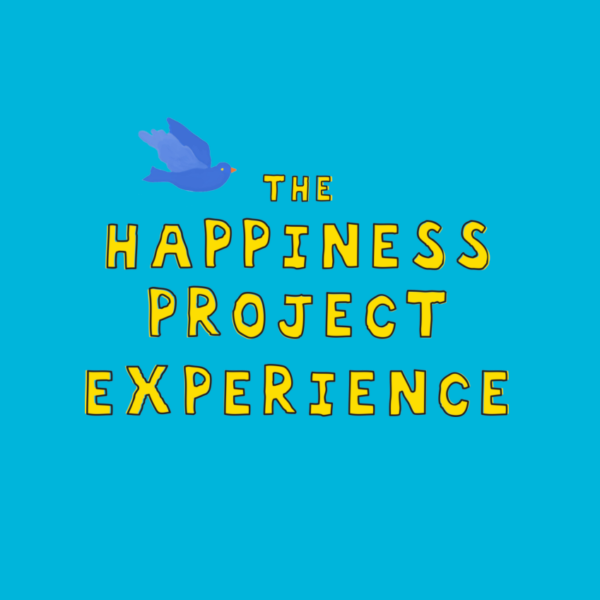 The Happiness Project Experience